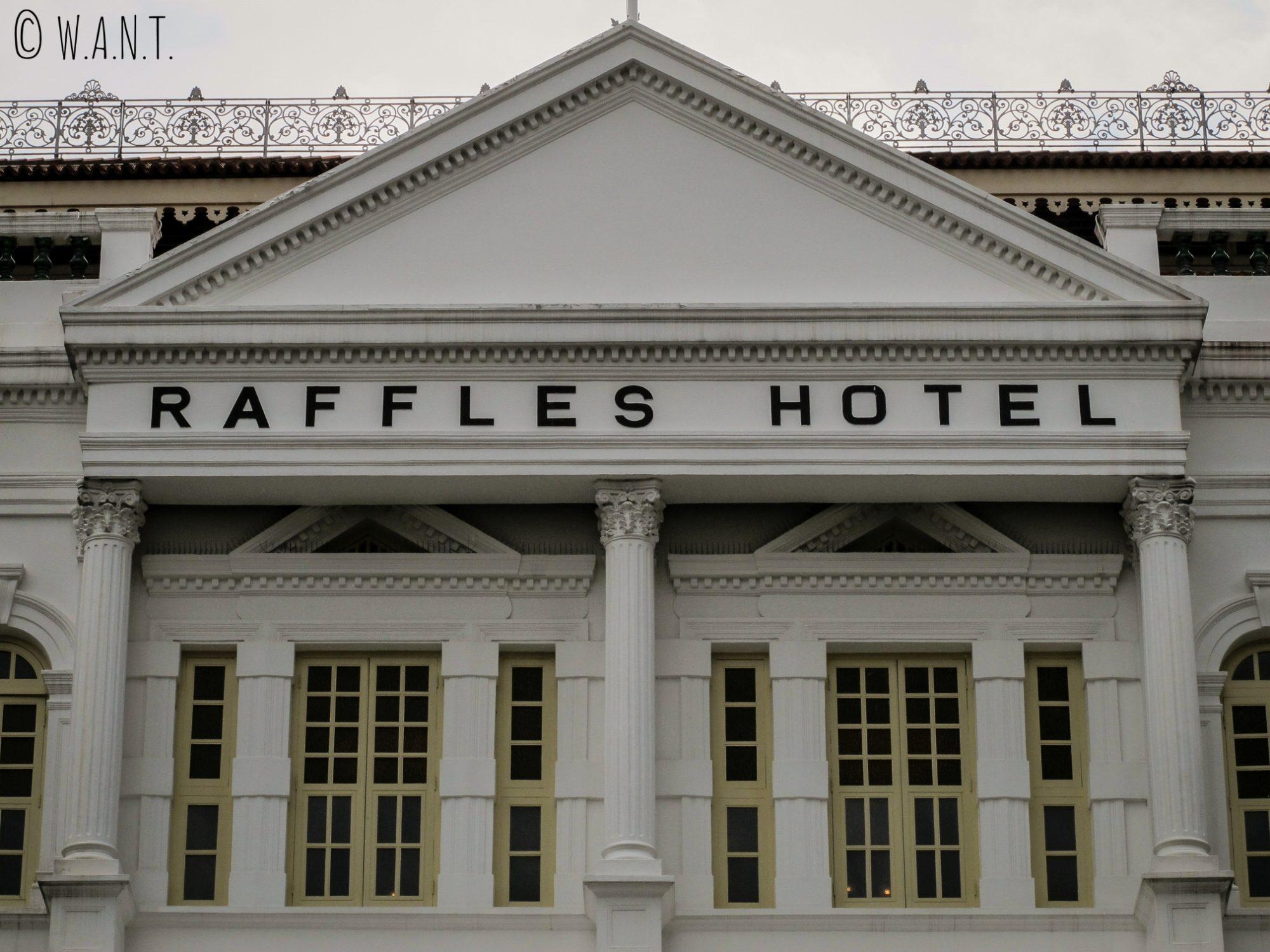 Fronton du mythique hôtel Raffles de Singapour
