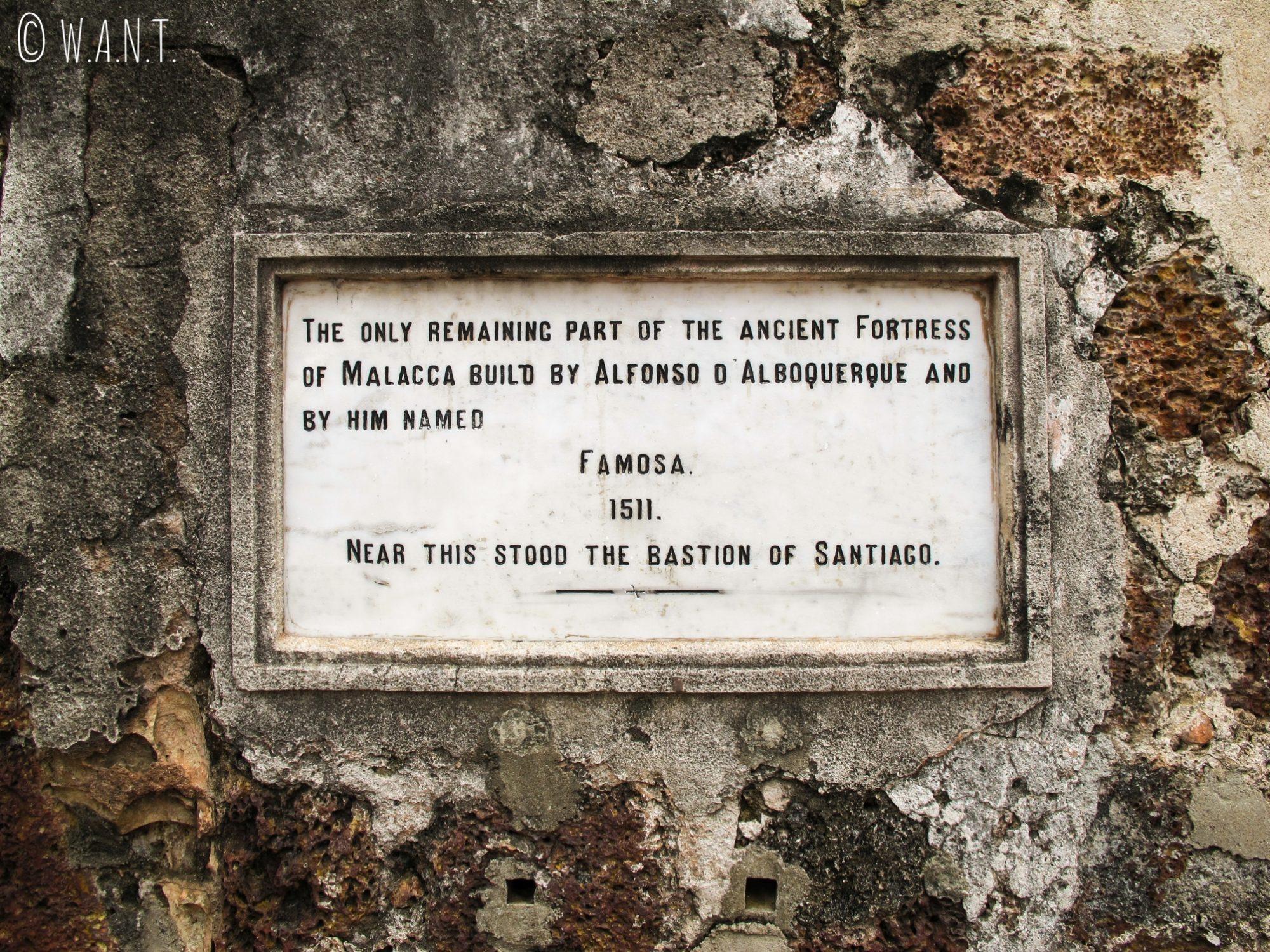 Il ne reste que la Porta de Santiago de la forteresse A'Famosa de Malacca